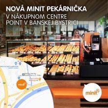 Nova MINIT pekárnička v nákupnom centre POINT v Banskej Bystrici